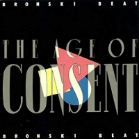 Bronski Beat – The Age Of Consent (Remastered)