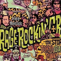 Garage Rockin' Craze : The Story Of Tokyo Garage Punk!