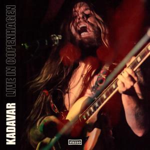 Kadavar - Live In Copenhagen