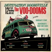 The Voo-Dooms - Destination Doomsville