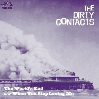 The Dirty Contacts - The World's End