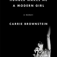 Carrie Brownstein - Hunger Makes Me A Modern Girl : A Memoir