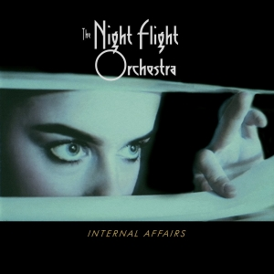 The Night Flight Orchestra – Internal Affairs (Reissue)